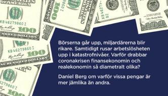 Penningpolitikens pandemiska paradoxer